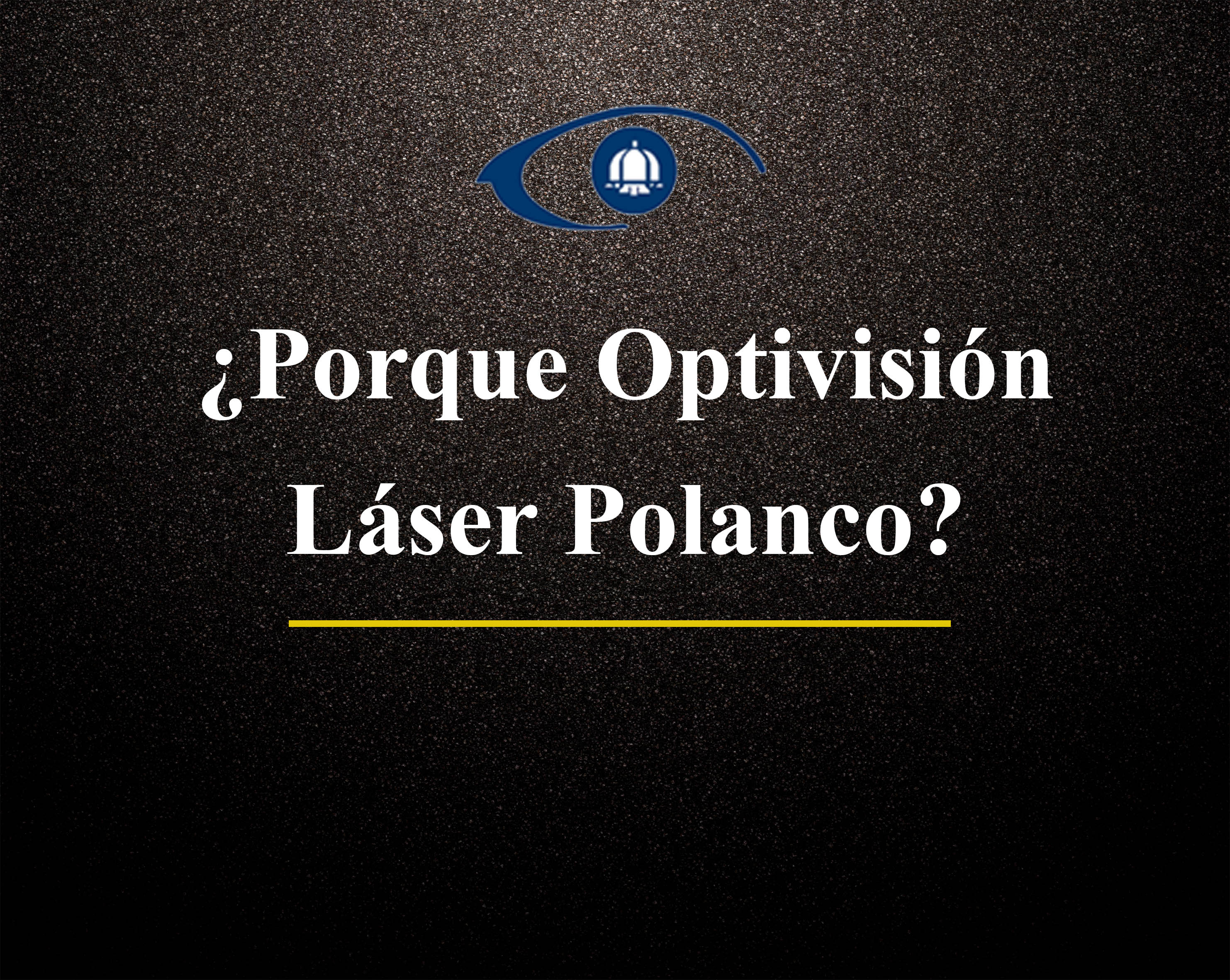 Optivision laser polanco opiniones